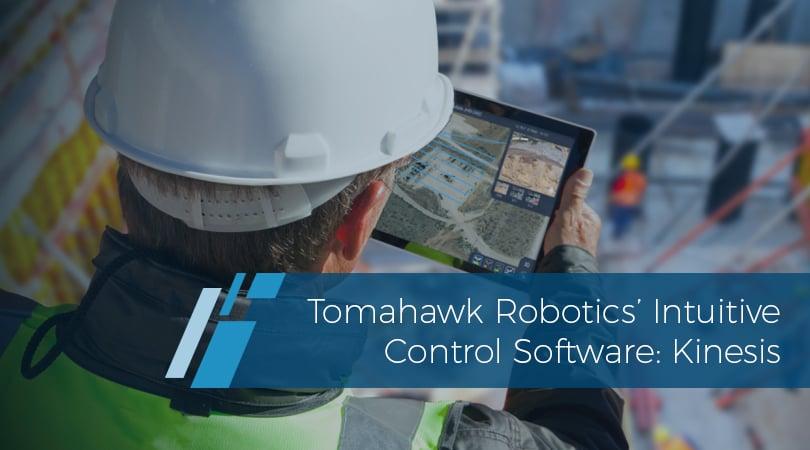 Tomahawk Robotics' Intuitive Control Software Kinesis