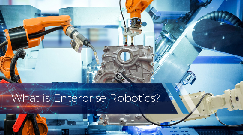 What is Enterprise Robotics